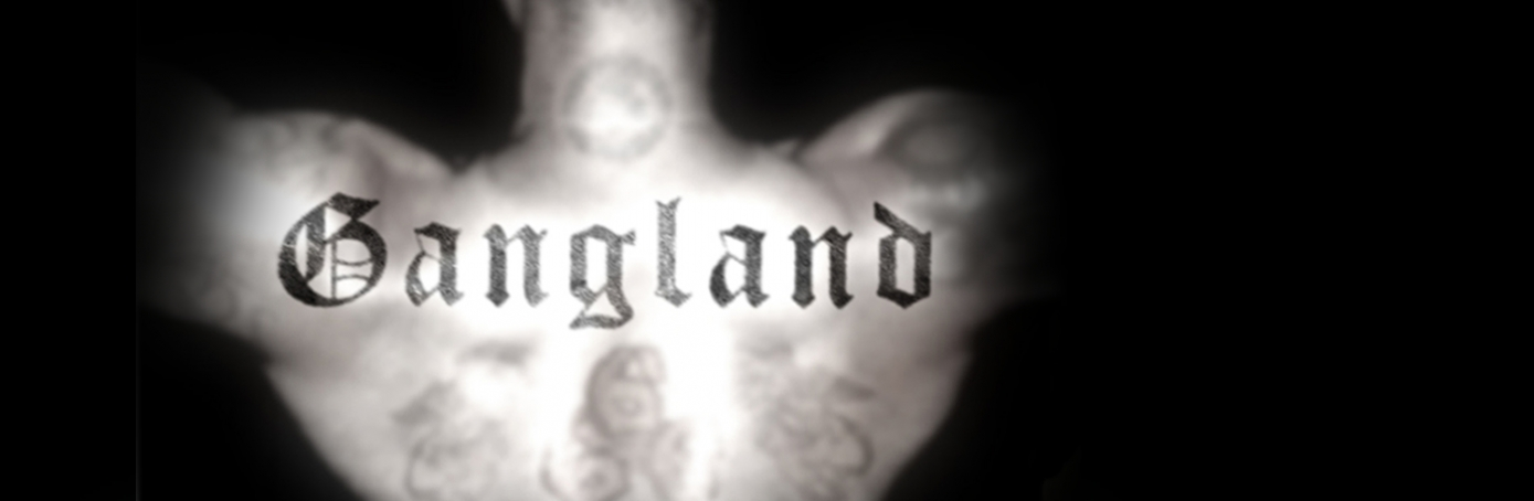 Gangland, history, history channel, gang tattoo