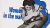 women in the war, we can't win without them, world war II, poster