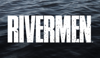 Rivermen on HISTORY