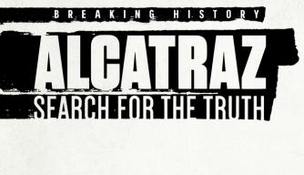 Breaking HIstory Alcatraz