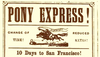 Poster from the Pony Express, advertising fast mail delivery to San Francisco. (Credit: Public Domain)