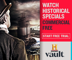 'History Vault Promo' from the web at 'http://cdn.history.com/sites/2/2017/04/hvault_promo_300x250.jpg'