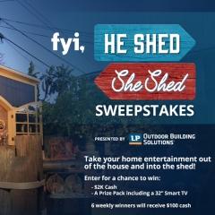He Shed She Shed Sweeps
