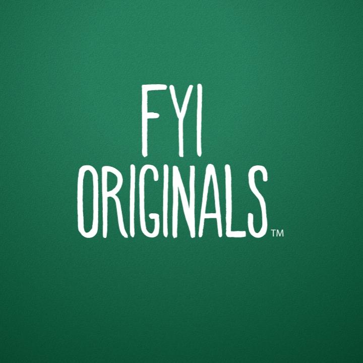 fyi originals