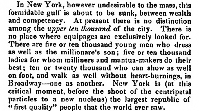 "Paragraph in which American writer Nathaniel Parker Willis coined the phrase ""upper ten thousand""."