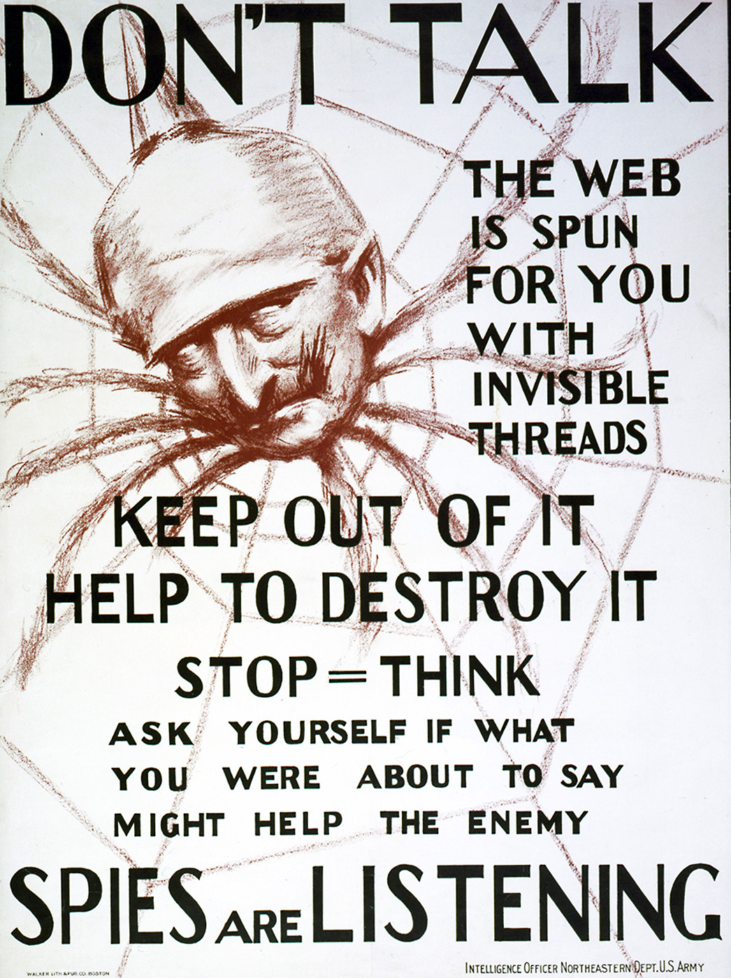 World War I propaganda poster from the US intelligence office 'Don't talk, the web is spun for you with invisible threads, keep out of it, help to destroy it, spies are listening,' showing Kaiser Wilhelm II as the spider. (Credit: Photo12/UIG/Getty Images)